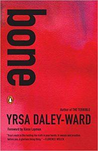 Cover of Yrsa Daley-Ward's Bone