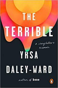 Cover of Yrsa Daley-Ward's The Terrible