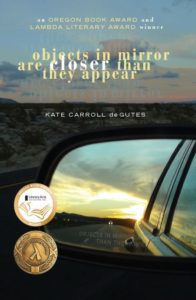 Cover of Kate Carroll de Gutes' Objects in Mirror Are Closer Than They Appear.