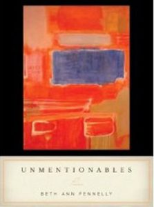 Cover of Beth Ann Fennelly's Unmentionables.
