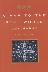 Cover of Joy Harjo's A Map to the Next World.