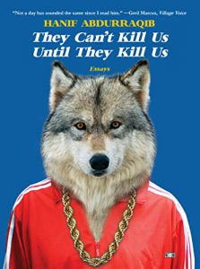Cover of Hanif Abdurraqib's They Can't Kill Us Until They Kill Us.