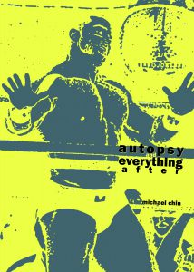 Cover of Michael Chin's Chapbook Autopsy and Everything After