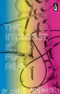 Cover of The Internet Is for Real by Chris Campanioni