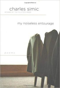 Cover of My Noiseless Entourage by Charles Simic.