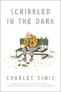 Cover of Scribbled in the Dark by Charles Simic.