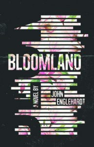 Cover of Bloomland by John Engliehardt.