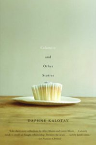 Cover of Calamity and Other Stories by Daphne Kalotay.