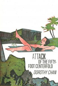 Cover of Attack of the Fifty-Foot Centerfold by Dorothy Chan