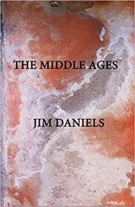 Cover of The Middle Ages by Jim Daniels.
