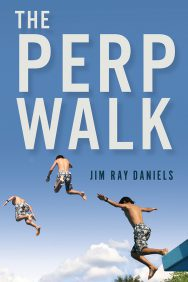 Cover of The Perp Walk by Jim Daniels.