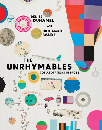 Cover of The Unrhymables by Julie Marie Wade and Denise Duhamel.