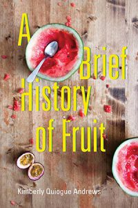 A Brief History of Fruit